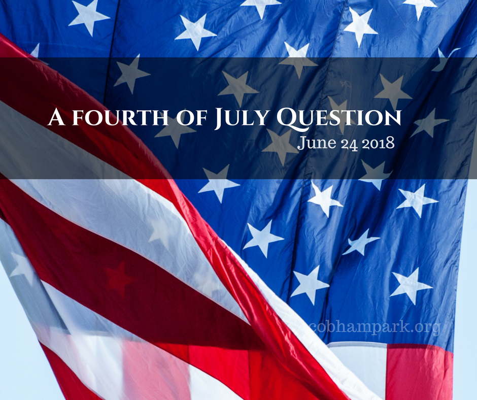 July 4 Question
